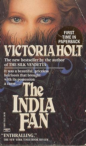 The India Fan by Victoria Holt - FictionDB